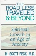 Cover of: The road less traveled and beyond | M. Scott Peck