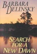 Cover of: Search for a New Dawn