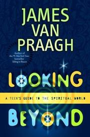 Cover of: Looking Beyond: A Teen's Guide to the Spiritual World