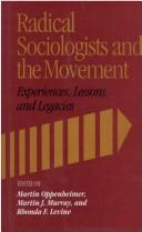 Cover of: Radical sociologists and the movement