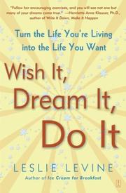 Cover of: Wish It, Dream It, Do It