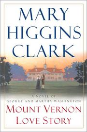 Cover of: Mount Vernon love story: a novel of George and Martha Washington