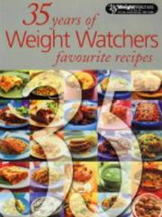 Cover of: 35 Years of Weight Watchers Favourite Recipes (Weight Watchers)