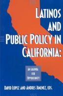 Cover of: Latinos and Public Policy in California |