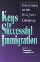 Cover of: Keys to successful immigration |