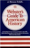 Cover of: Webster's guide to American history | Charles Lincoln Van Doren, Robert McHenry
