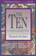 Cover of: The Ten commandments | D. Stuart Briscoe