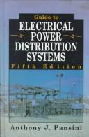 Cover of: Guide to Electrical Power Distribution Systems. 5th Edition