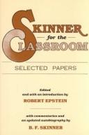 Cover of: Skinner for the classroom