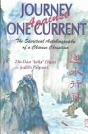 Cover of: Journey against one current | Julia Duan