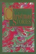 Cover of: A treasury of Christmas stories by Henry Van Dyke