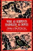 Cover of: Wise as serpents, harmless as doves |