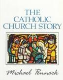 Cover of: The Catholic Church story