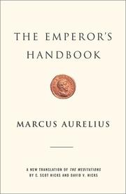 Cover of: The emperor's handbook: a new translation of The meditations