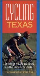 Cover of: Cycling Texas | Peter Nye