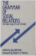 Cover of: The Grammar of Social Relations | Jay Weinstein