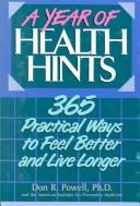 A year of health hints by Don R. Powell
