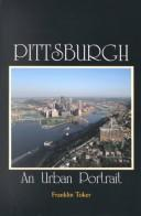 Pittsburgh by Franklin Toker