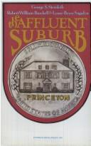 Cover of: The affluent suburb: Princeton