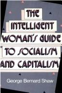 Cover of: The intelligent woman's guide to socialism and capitalism