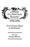 Cover of: Music in American Society 1776-1976