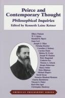 Cover of: Peirce and Contemporary Thought | Kenneth Ketner