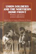 Cover of: Union soldiers and the northern home front |