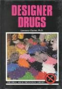 Cover of: Designer Drugs (Drug Abuse Prevention Library) | Lawrence Clayton