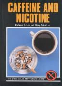 Cover of: Caffeine and nicotine by