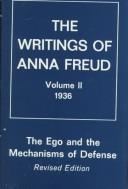 Cover of: Ego and the Mechanisms of Defense (The Writings of Anna Freud, Vol. 2, 1936) (The Writings of Anna Freud, Vol 2)