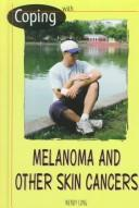 Cover of: Coping With Melanoma and Other Skin Cancers