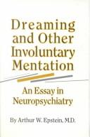 Cover of: Dreaming and other involuntary mentation