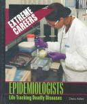Cover of: Epidemiologists |