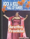 Cover of: Aretha Franklin (Rock & Roll Hall of Famers) |