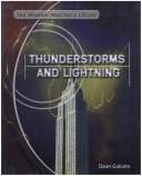 Cover of: Thunderstorms and Lightning (The Weather Watcher's Library)