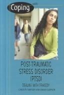 Cover of: Coping With Post-Traumatic Stress Disorder | Carolyn Simpson