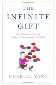 Cover of: The Infinite Gift by Charles D. Yang