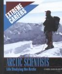 Cover of: Arctic Scientists |