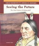 Cover of: Seeing the Future | Jennifer Silate