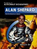 Cover of: Alan Shepard: The First American in Space (The Library of Astronaut Biographies)