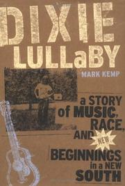Cover of: Dixie Lullaby | Mark Kemp
