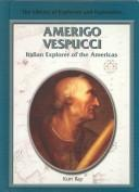 Americo Vespucci : Italian explorer of the Americas