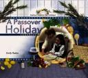 Cover of: A Passover Holiday Cookbook (Festive Foods for the Holidays) |