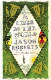 Cover of: A SENSE OF THE WORLD