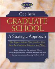 Cover of: Get Into Graduate School: A Strategic Approach (Get Into Graduate School)