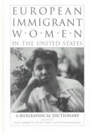 Cover of: European immigrant women in the United States |