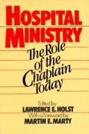 Cover of: Hospital Ministry | Lawrence Holst