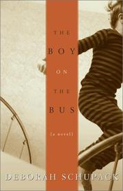 Cover of: The boy on the bus | Deborah Schupack