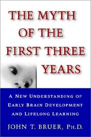 Cover of: The Myth of the First Three Years