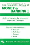 Cover of: essentials of money andbanking | John A. Naylor